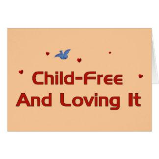 Child-Free Loving It Greeting Cards