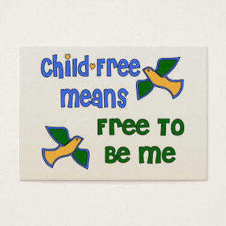 Child-Free Me Business Card