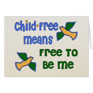 Child-Free Me Card