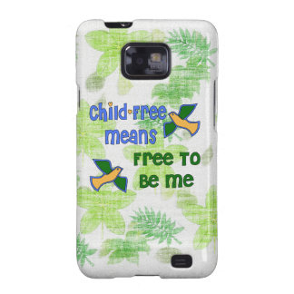 Child-Free Me Galaxy S2 Cases