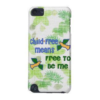 Child-Free Me iPod Touch 5G Case
