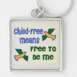 Child-Free Me Keychain
