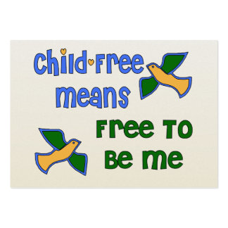Child-Free Me Large Business Card