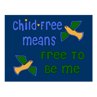Child-Free Me Post Card