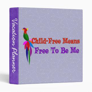Child-Free To Be Me Binder