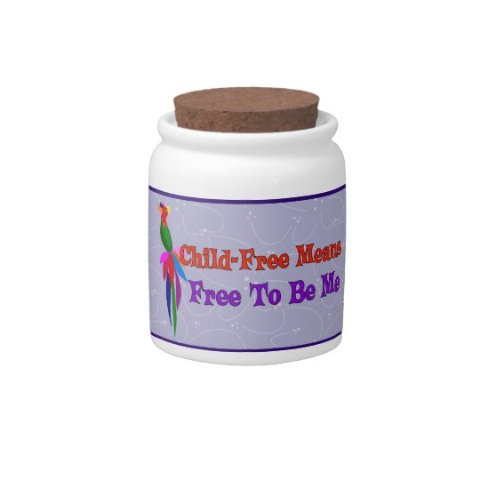 Child-Free To Be Me Candy Jar