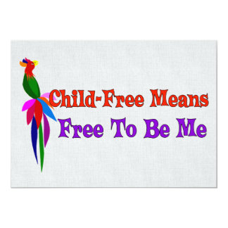 Child-Free To Be Me Personalized Invite