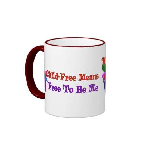 Child-Free To Be Me Mugs