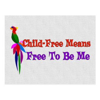Child-Free To Be Me Postcard
