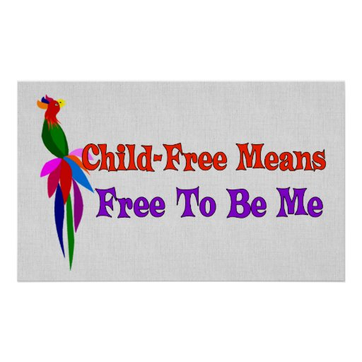 Child-Free To Be Me Poster
