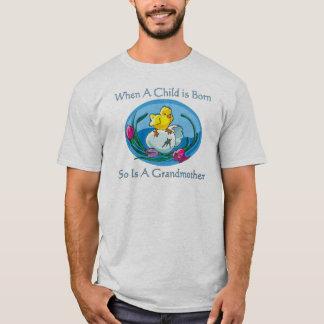 Child Is Born - Grandmother T-Shirt
