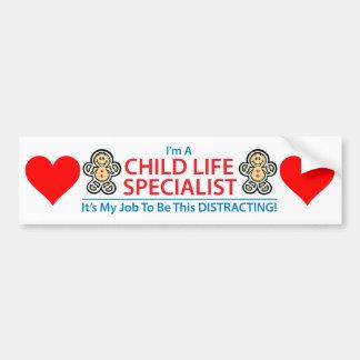 Child Life Specialist Distracting Bumper Sticker Car Bumper Sticker