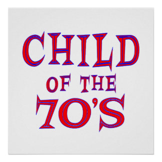 Child of 70s poster
