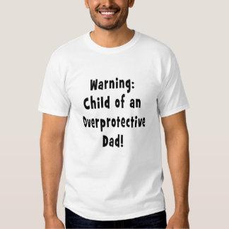 child of overprotective dad black shirt