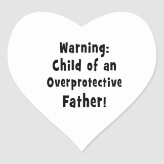 child of overprotective father black text heart sticker
