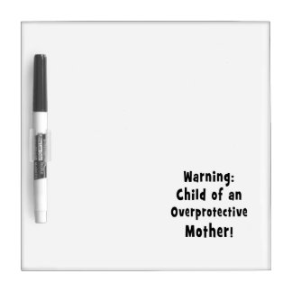 child of overprotective mother black.png dry erase whiteboards