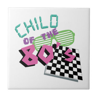 Child Of The 80's Tile