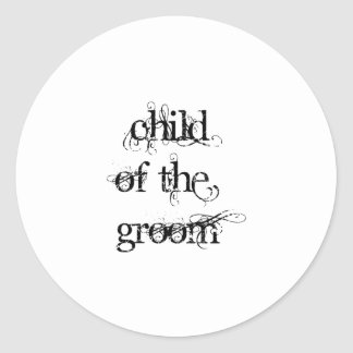 Child of the Groom Classic Round Sticker