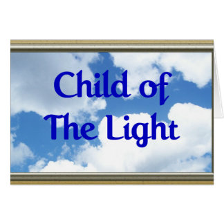 Child of The Light Card