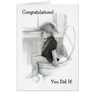 CHILD ON POTTY: CONGRATULATIONS: HUMOR GREETING CARD