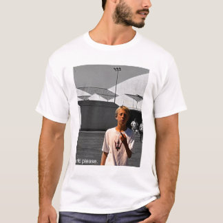 child please T-Shirt