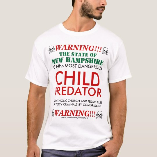CHILD PREDATOR, The State of NH is ... T-Shirt