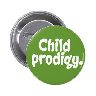 Child Prodigy Pinback Buttons