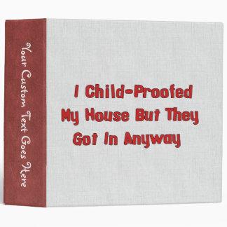 Child-Proofing Failure Binder