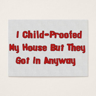Child-Proofing Failure Business Card