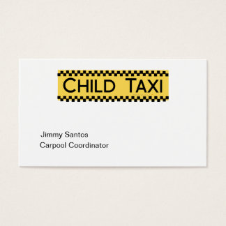 Child Taxi Funny Design for Driving Fathers/Moms Business Card
