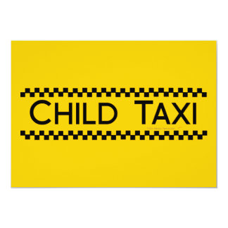 Child Taxi Funny Design for Driving Fathers/Moms Personalized Invitation
