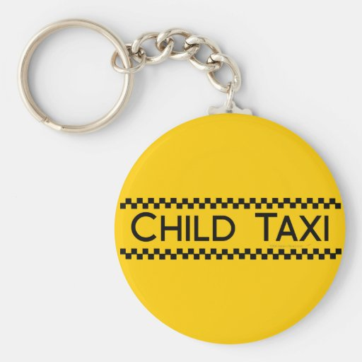 Child Taxi Funny Design for Driving Fathers/Moms Key Chains