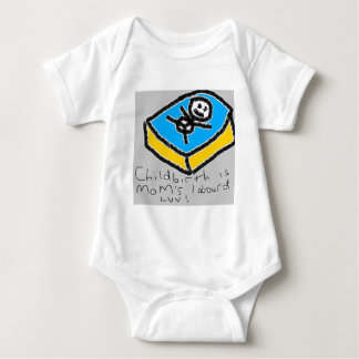 Childbirth is Mommy's Labour of Love Baby Bodysuit
