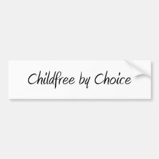 Childfree por la opción #1 etiqueta de parachoque