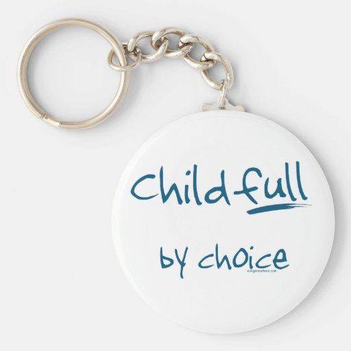 Childfull by choice key chain