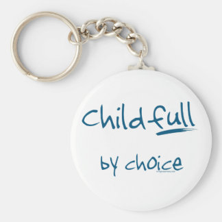 Childfull by choice keychain
