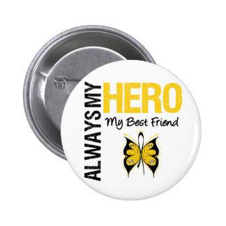 Childhood Cancer Always My Hero My Best Friend Buttons