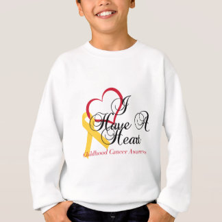 Childhood Cancer Awareness I Have A Heart Sweatshirt