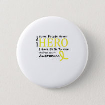 Childhood Cancer Awareness Meet My Hero Fightings Pinback Button