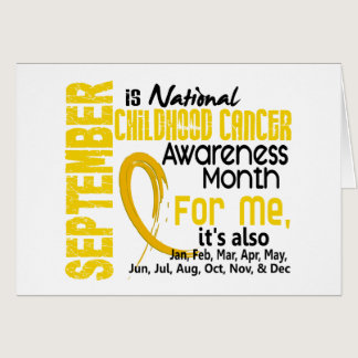 Childhood Cancer Awareness Month For Me Card