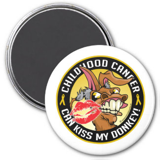 Childhood Cancer Can Kiss My Donkey 3 Inch Round Magnet