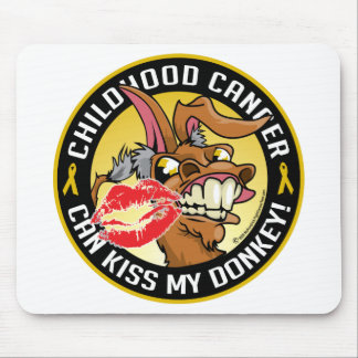 Childhood Cancer Can Kiss My Donkey Mouse Pad