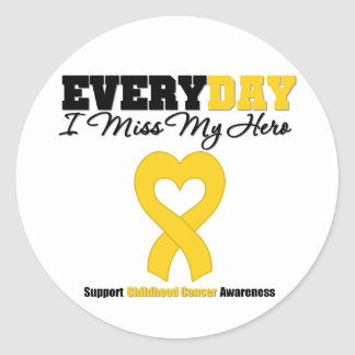 Childhood Cancer Every Day I Miss My Hero Round Stickers