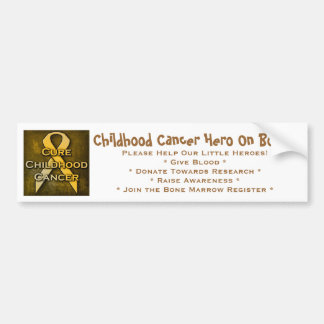 Childhood Cancer Hero On Board Bumper Sticker Car Bumper Sticker