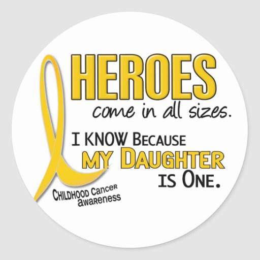 Childhood Cancer Heroes All Sizes 1 Daughter Classic Round Sticker