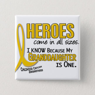 Childhood Cancer Heroes All Sizes 1 Granddaughter Pinback Button