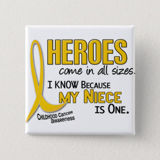 Childhood Cancer Heroes All Sizes 1 Niece Button