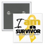 Childhood Cancer - I am a Survivor Buttons