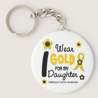 Childhood Cancer I Wear Gold For My Daughter 12 Keychain