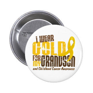 Childhood Cancer I WEAR GOLD FOR MY GRANDSON 6.3 Button